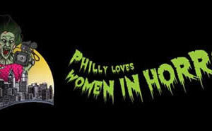 Philly Loves Women In Horror 2014