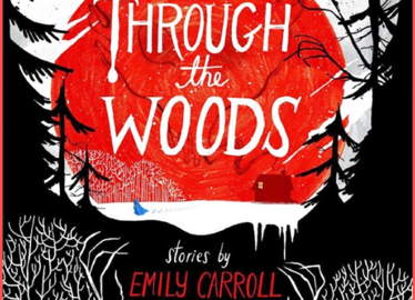 Lizzy Librarian Reviews Emily Carroll's Through the Woods